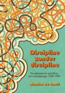 Discipline zonder Discipline proefschrift Maaike de Boois